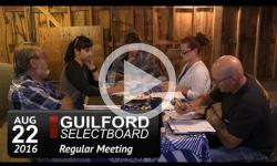 Guilford Selectboard 8/22/16 Mtg
