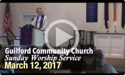Guilford Church Service - 3/12/17