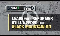GMMT: Reformer/Town Black Mtn Rd Lease Needed 10/25/16 (News Clip)