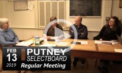 Putney Selectboard Mtg 2/13/19