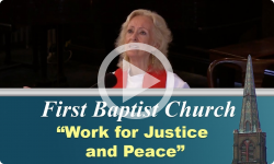 First Baptist Church: Work for Justice and Peace