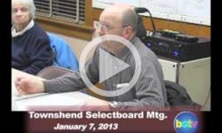 Townshend Selectboard Mtg 1/7/13