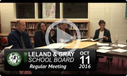 Leland and Gray School Board Mtg 10/11/16