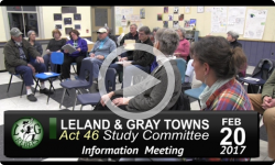 Leland and Gray Towns Act 46 Public Info Mtg 2/20/17