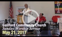 Guilford Church Service - 5/21/17
