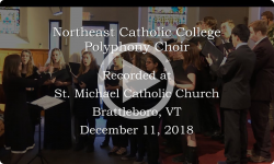 Northeast Catholic College Polyphony Choir