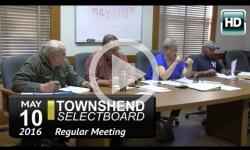 Townshend Selectboard Mtg 5/10/16
