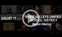 River Valleys Unified School District: RVUSD Bd Mtg 1/11/21