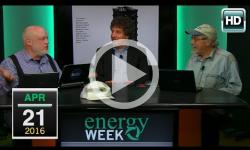 Energy Week: 4/21/16