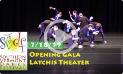 Southern Vermont Dance Festival: Opening Gala - Latchis Theater 7/18/19