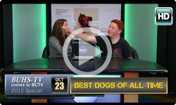 BUHS-TV Extra: Best Dogs of All Time