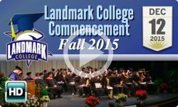 Landmark College Commencement: Fall 2015