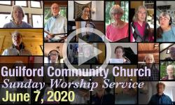 Guilford Church Service - 6/7/20