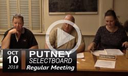 Putney Selectboard Mtg 10/10/18