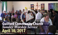 Guilford Church Service - Easter Sunday 4/16/17