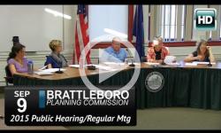 Brattleboro Planing Commission Mtg & Public Hearing 9/9/15
