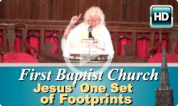 First Baptist Church: Jesus' One Set of Footprints