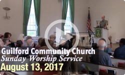 Guilford Church Service - 8/13/17