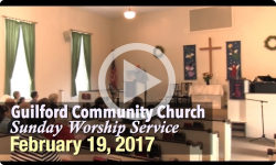 Guilford Church Service - 2/19/17