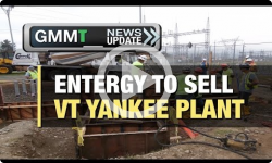 GMMT: Entergy to Sell VT Yankee 11/11/16 (News Clip)