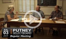 Putney Selectboard Mtg 7/3/19