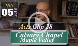 CalvaryChapel 2019 01 05 Acts 28 GoTheDistance loc
