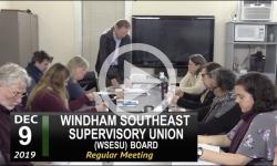 Windham Southeast Supervisory Union Board (WSESU) Mtg 12/9/19