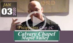 Calvary Chapel: Phlippians Chp 2C