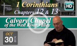 Calvary Chapel: 1 Corinthians, Chp 12 & 13