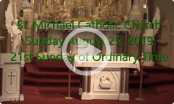 Mass from Sunday, August 25, 2019