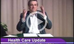 Health Care Update with Richard Davis and Daryl Pillsbury 4/18/11, Episode 7