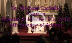 Mass from Sunday, December 23. 2018