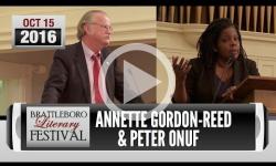 Brattleboro Literary Festival 2016: Annette Gordon-Reed, Peter Onuf