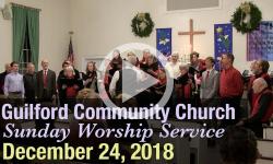 Guilford Church Service - 12/24/18