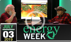 Energy Week #325: 7/3/2019