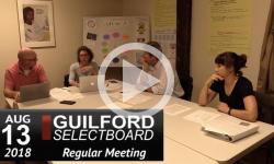 Guilford Selectboard Mtg 8/13/18