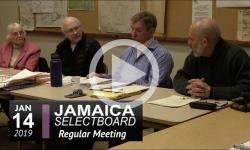 Jamaica Selectboard Mtg 1/14/19