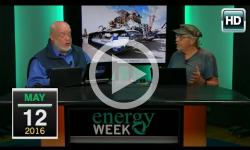 Energy Week: 5/12/16