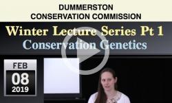 Dummerston Conservation Commission: Winter Lecture Series Pt 1 - Conservation Genetics