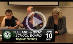 Leland and Gray School Board 4/10/17