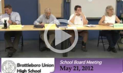 Brattleboro Union High School Bd. Mtg. 5/21/12