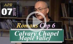 Calvary Chapel: Romans Chp 6