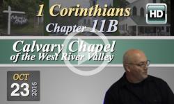 Calvary Chapel: 1 Corinthians, Chp 11B