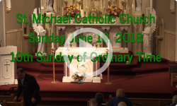 Mass from Sunday, June 10, 2018