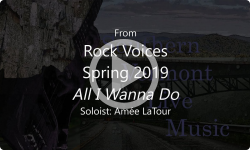 All I wanna Do from Rock Voices Spring 2019