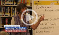 Debating Our Rights: The Fourth Amendment - Search and Seizure 8/14/19