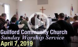 Guilford Church Service - 4/7/19