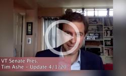 COVID-19: VT Senate Pres. Tim Ashe Update 4/1/20