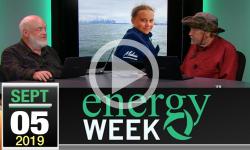 Energy Week #334: 9/5/2019