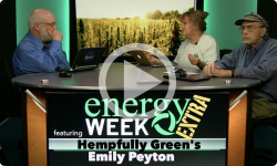 Energy Week Extra: Hempfully Green 8/17/17